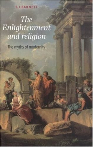 Enlightment and Religion The Myths of Modernity  2004 edition cover