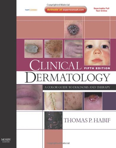 Clinical Dermatology A Color Guide to Diagnosis and Therapy 5th 2009 edition cover