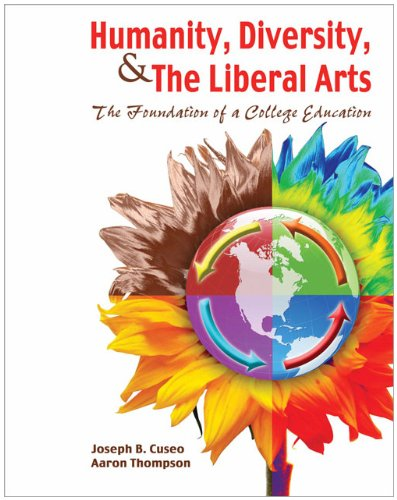 Humanity Diversity and the Liberal Arts The Foundation of a College Education Revised edition cover