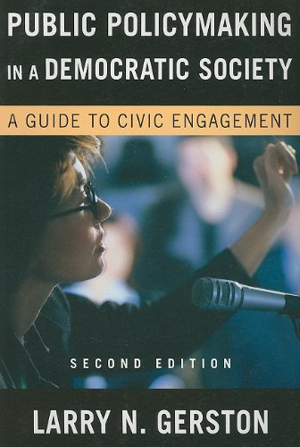 Public Policymaking in a Democratic Society A Guide to Civic Engagement 2nd 2009 (Revised) edition cover