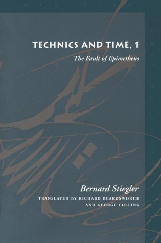 Technics and Time The Fault of Epimetheus  1998 edition cover