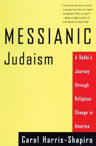 Messianic Judaism A Rabbi's Journey Through Religious Change in America  2000 edition cover