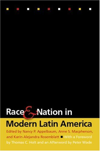 Race and Nation in Modern Latin America   2003 edition cover