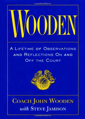 Wooden A Lifetime of Observations and Reflections on and off the Court  1997 9780809230419 Front Cover