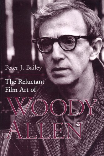 Reluctant Film Art of Woody Allen   2000 (Reprint) edition cover