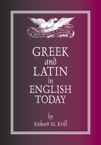 Greek and Latin in English Today  3rd edition cover