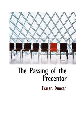 Passing of the Precentor N/A 9781113479419 Front Cover