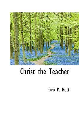 Christ the Teacher N/A edition cover