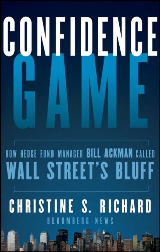 Confidence Game How Hedge Fund Manager Bill Ackman Called Wall Street's Bluff  2010 edition cover