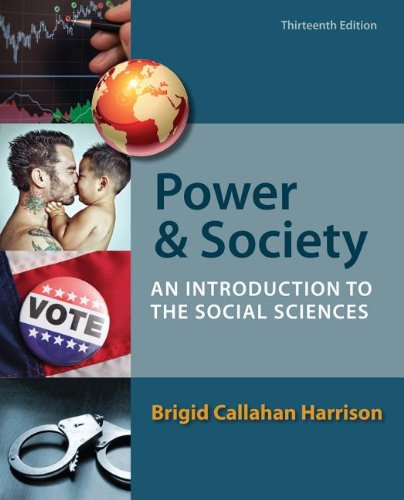Power and Society An Introduction to the Social Sciences 13th 2014 9781133604419 Front Cover