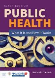 Public Health  6th 2016 (Revised) 9781284069419 Front Cover