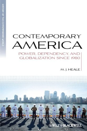 Contemporary America Power, Dependency, and Globalization since 1980  2011 edition cover