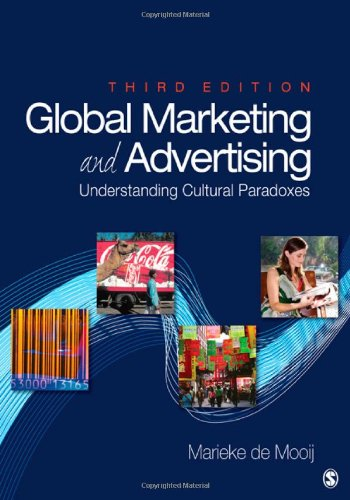 Global Marketing and Advertising Understanding Cultural Paradoxes 3rd 2010 edition cover