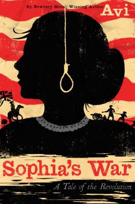 Sophia's War A Tale of the Revolution  2012 edition cover