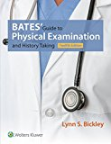 Bates' Guide to Physical Examination and History Taking 12th 2017 (Revised) 9781469893419 Front Cover