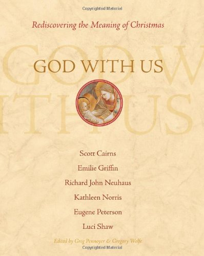 God with Us Rediscovering the Meaning of Christmas  2007 9781557255419 Front Cover