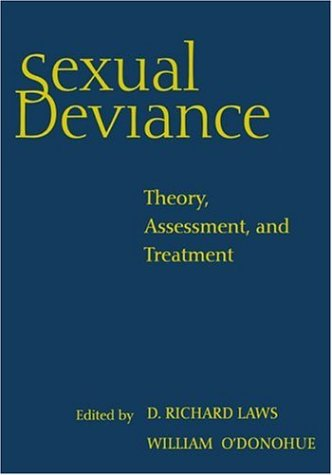 Sexual Deviance Theory, Assessment, and Treatment  1997 edition cover