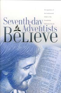Seventh-Day Adventist Believe : An Exposition of Fundamental Deliefs of the Seventh-day Adventist Church  2005 edition cover