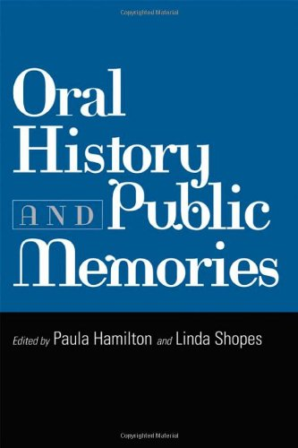 Oral History and Public Memories   2008 edition cover