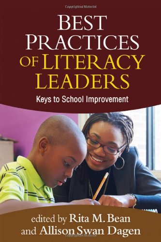 Best Practices of Literacy Leaders Keys to School Improvement  2012 edition cover