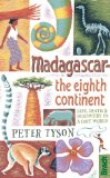 Madagascar - The Eighth Continent Life, Death and Discovery in a Lost World  2013 edition cover