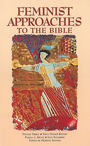 Feminist Approaches to the Bible : Symposium at the Smithsonian Institution, September 24, 1994 1st edition cover