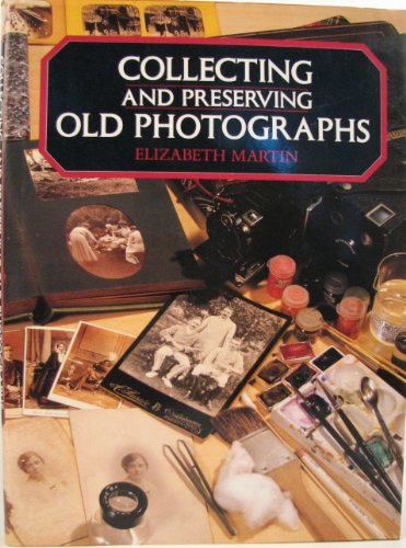 Collecting and Preserving Old Photographs   1988 edition cover