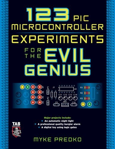 123 PIC Microcontroller Experiments for the Evil Genius   2005 edition cover