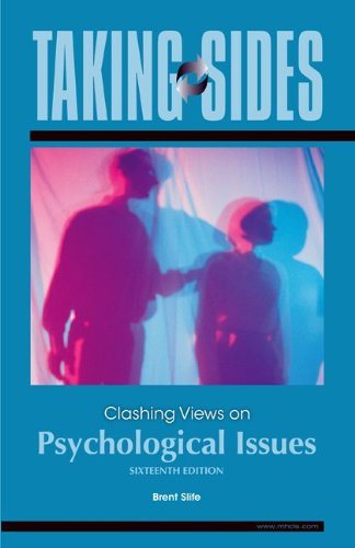 Taking Sides: Clashing Views on Psychological Issues  16th 2010 edition cover