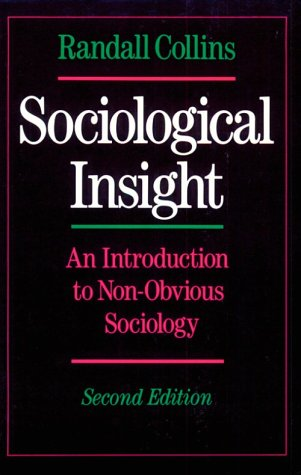 Sociological Insight An Introduction to Non-Obvious Sociology 2nd 1992 (Revised) edition cover