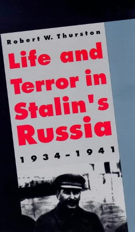 Life and Terror in Stalin's Russia, 1934-1941   1996 9780300074420 Front Cover