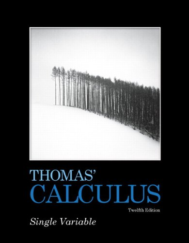 Thomas' Calculus Single Variable 12th 2010 edition cover