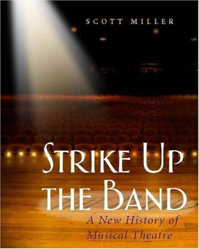 Strike up the Band A New History of Musical Theatre  2006 edition cover