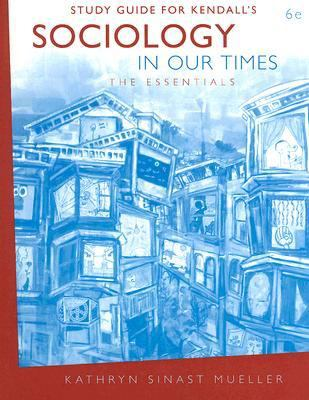 Sociology in Our Times  6th 2007 (Guide (Pupil's)) 9780495099420 Front Cover