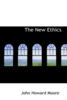 The New Ethics:   2008 edition cover