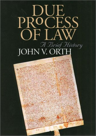 Due Process of Law A Brief History  2003 edition cover