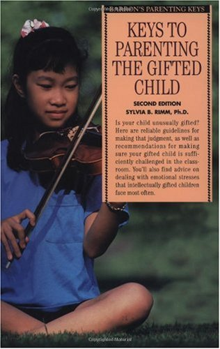 Keys to Parenting the Gifted Child  2nd 2001 9780764113420 Front Cover
