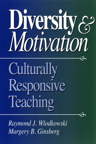 Diversity and Motivation Culturally Responsive Teaching  1995 9780787967420 Front Cover