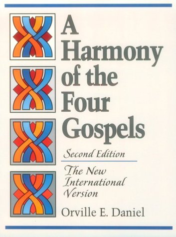 Harmony of the Four Gospels The New International Version 2nd 1996 edition cover