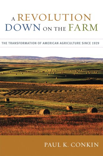 Revolution down on the Farm The Transformation of American Agriculture Since 1929 N/A edition cover