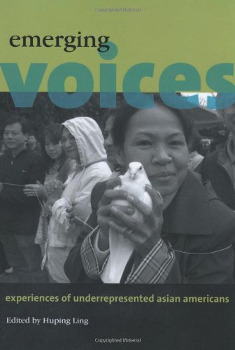 Emerging Voices Experiences of Underrepresented Asian Americans  2008 edition cover