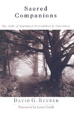Sacred Companions The Gift of Spiritual Friendship and Direction  2002 edition cover