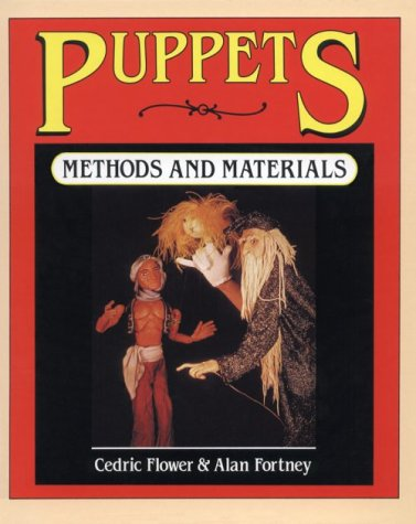 Puppets : Methods and Materials 1st edition cover