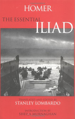 Essential Iliad   2000 (Abridged) 9780872205420 Front Cover
