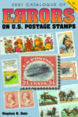 Catalogue of Errors on U. S. Postage Stamps 2001 10th 2000 (Revised) 9780873419420 Front Cover
