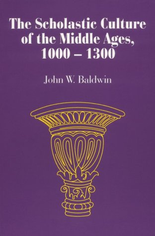 Scholastic Culture of the Middle Ages, 1000-1300  Reprint edition cover