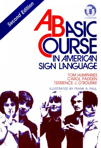 Basic Course in American Sign Language 2nd 1994 edition cover