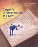 Carper's Understanding the Law: 7th 2014 9781285428420 Front Cover