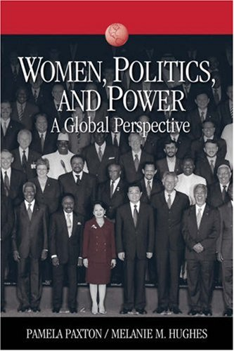 Women, Politics, and Power A Global Perspective  2007 edition cover