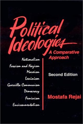 Political Ideologies A Comparative Approach 2nd 1995 (Revised) edition cover